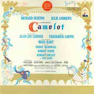 Alan Jay Lerner, Frederick Loewe / Julie Andrews, Richard Burton  - Camelot (Original Broadway Cast Recording) download