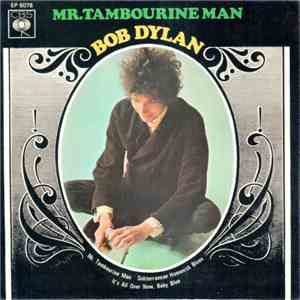 Bob Dylan - Mr. Tambourine Man download