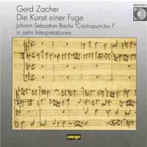 "Gerd Zacher - Die Kunst Einer Fuge. Johann Sebastian Bachs ""Contrapunctus I"" In Zehn Interpretationen download"