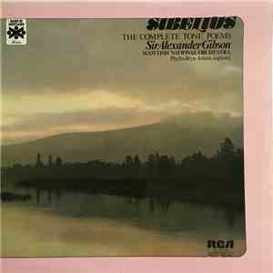 Jean Sibelius, Alexander Gibson, Scottish National Orchestra - The Complete Tone Poems download